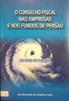 O conselho fiscal nas empresas e nos fundos de pensão