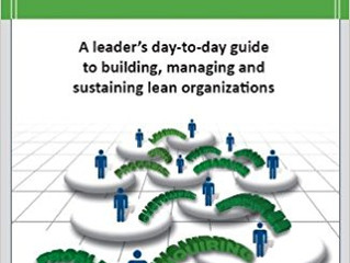 PEOPLE: A leader's day-to-day guide to building, managing and sustaining lean organizations