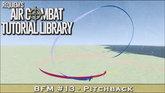 BFM#13: Pitchback Maneuver