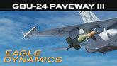 GBU-24 Paveway III Tutorial