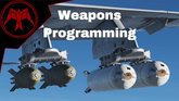 Weapons Programming Tutorial