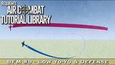 BFM#9: Low Yo-Yo Maneuver