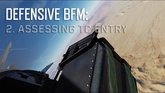 Defensive BFM: 2. Assessing TC Entry