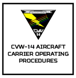 CVW-14 Aircraft Carrier Operating Proced