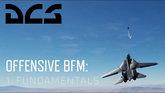Offensive BFM: 1. Fundamentals
