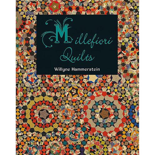 Millefiori Quilts Book 1 by Willyne Hammerstein