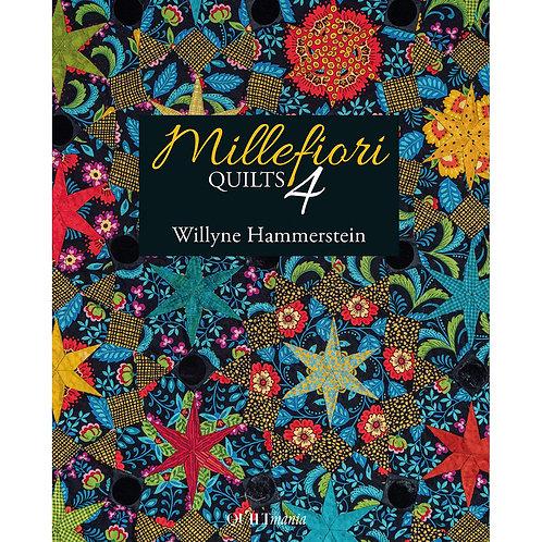 Millefiori Quilts Book 4 by Willyne Hammerstein