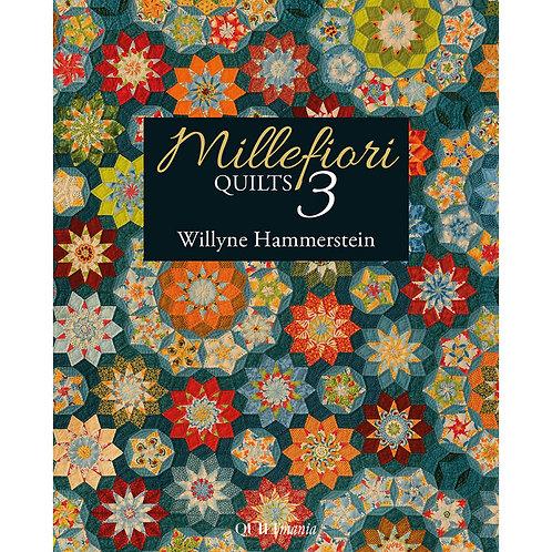 Millefiori Quilts Book 3 by Willyne Hammerstein