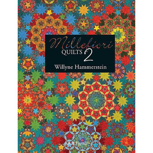 Millefiori Quilts Book 2 by Willyne Hammerstein