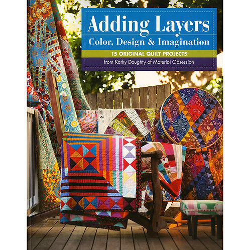 Adding Layers Color Design & Imagination Softcover by Kathy Doughty