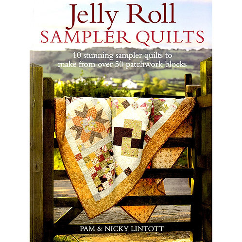 Jelly Roll Sampler Quilts Softcover - Pam & Nicky Lintott