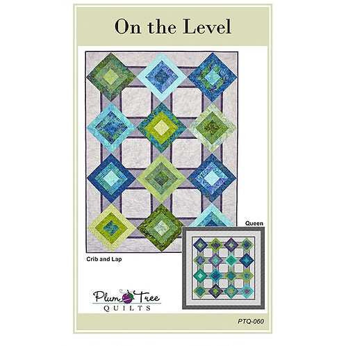 On the Level by Plum Tree Quilts