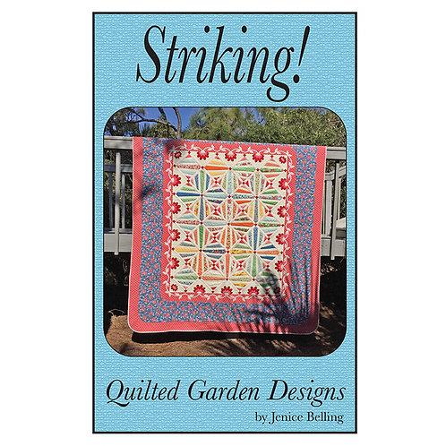 Striking by Quilted Garden Designs
