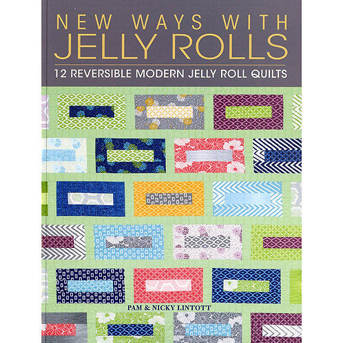 New Ways with Jelly Rolls by Pam and Nicky Lintott