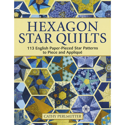 Hexagon Star Quilts by Cathy Perlmutter