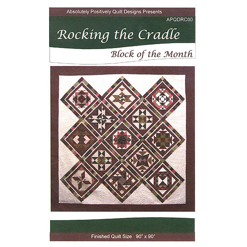 Rocking the Cradle by Absolutely Positively Quilt Designs