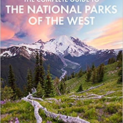 Fodor's Travel: The Complete Guide to the National Parks of the West