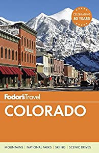 Fodor's Travel: Colorado