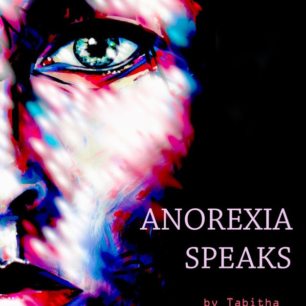 Anorexia Speaks
