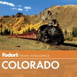 Fodor's Travel Intelligence: Colorado