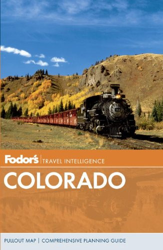 Fodor's Travel Intelligence: Colorado