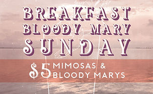Breakfast Bloody Mary Sunday
