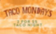 Taco Mondays