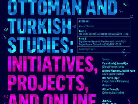 Panel: Digital Humanities in Ottoman and Turkish Studies: