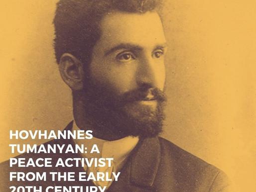Hovhannes Tumanyan: a peace activist from the early 20th century