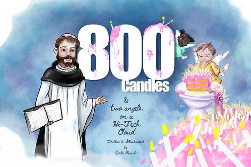 800 Candels & Two Angels on a Hi-Tech Cloud