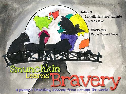 Smunchkin Learns Bravery