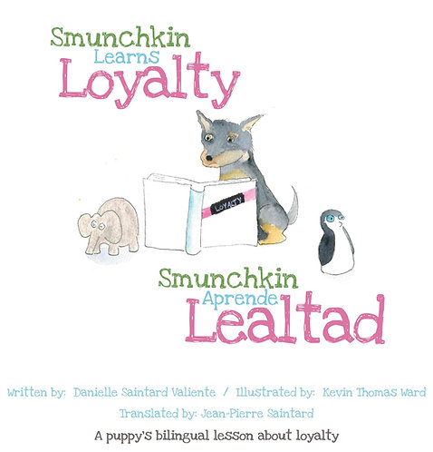 Smunchkin Learns Loyalty