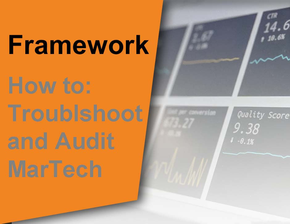 How to Audit your MarTech processes to fix issues and optimize your funnel
