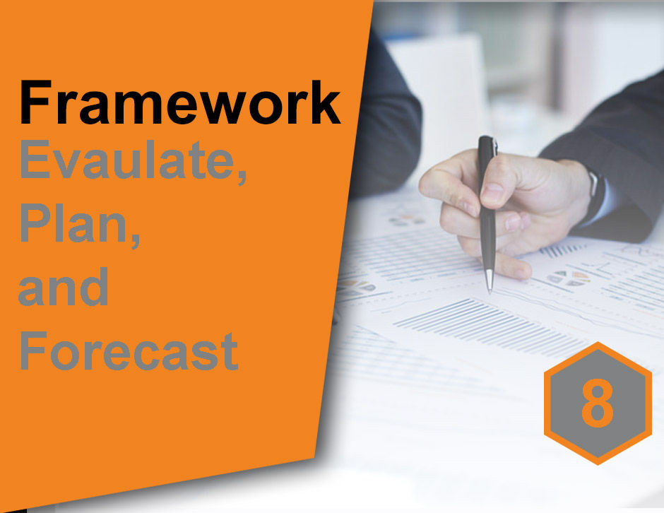 8. Evaluate what was effective and cost-efficient. Plan your programs to meet forecast targets.