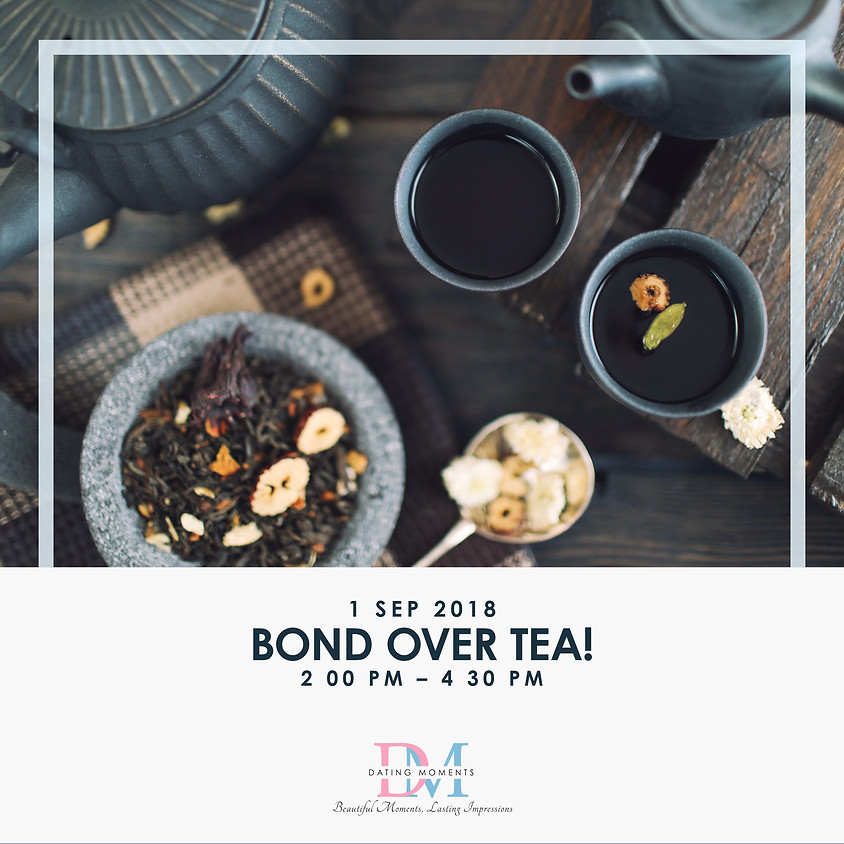 Bond over Tea!