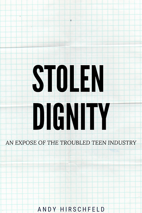 Stolen Dignity: An Expose on The Troubled Teen Industry