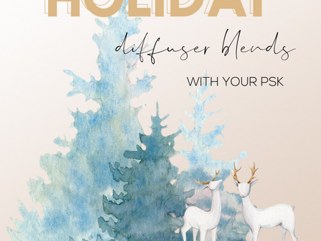 HOLIDAY DIFFUSER BLENDS WITH YOUR PSK