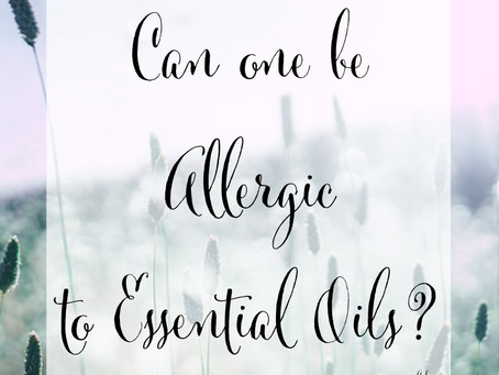 Can One be Allergic to Essential Oils?