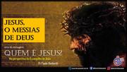 Quem é Jesus? 003 - O Messias