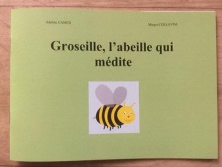 Groseille, l'abeille qui médite
