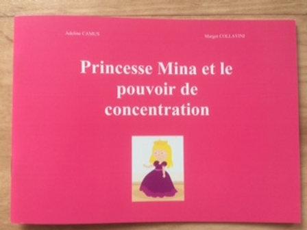 Princesse Mina et le pouvoir de concentration