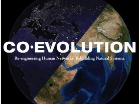 Co-Evolution: Re-engineering Human Networks. Rebuilding Natural Systems