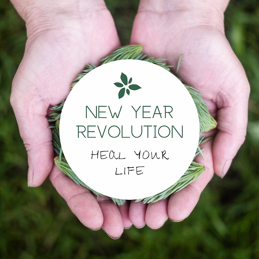 New Year Revolution: Heal Your Life