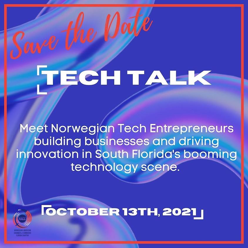 Tech Talk - Norwegian Entrepreneurs impacting South Florida's Tech Scene