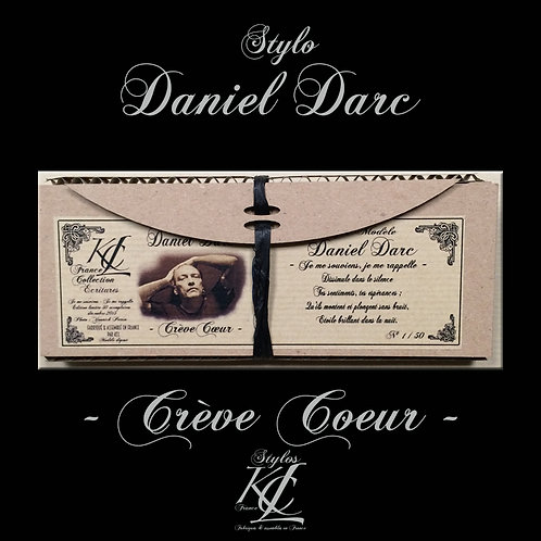 "Stylo Daniel Darc ""Crève Coeur"""