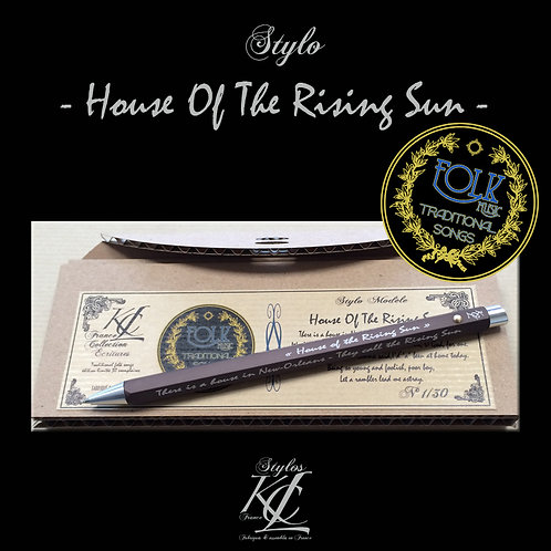 "Stylo ""House Of The Rising Sun"""
