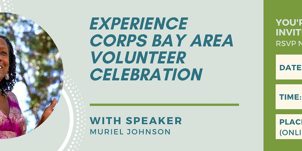 Experience Corps-Bay Area Volunteer Celebration Event