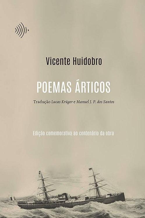 Poemas Árticos (original de 1918)  — Vicente Huidobro