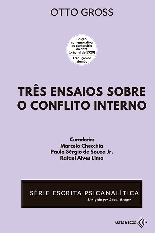 Três ensaios sobre o conflito interno — S. Escrita P. — Otto Gross