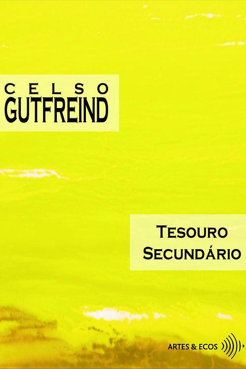 Tesouro Secundário — Celso Gutfreind